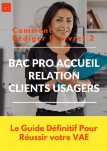 Rédiger Livret 2 Bac Pro Accueil Relation Clients et Usagers
