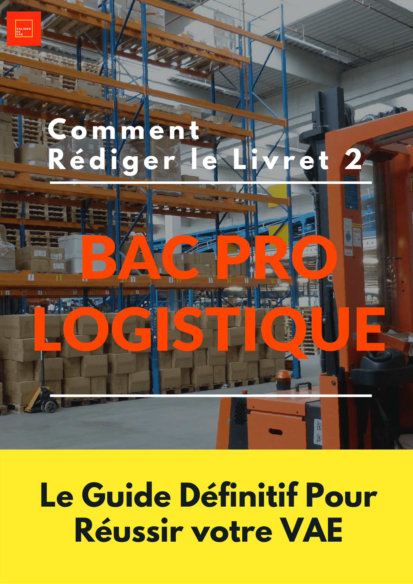 Livret 2 Bac Pro Logistique VAE