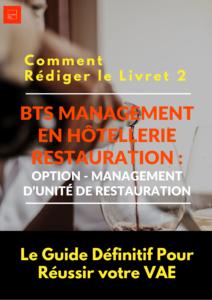 Livret 2 BTS MHR - Option Management d'Unité de Restauration VAE