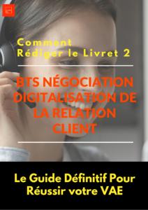 Livret 2 VAE BTS Négociation Digitalisation de la Relation Client - NDRC